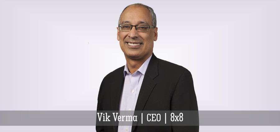 Vik Verma, CEO, 8×8