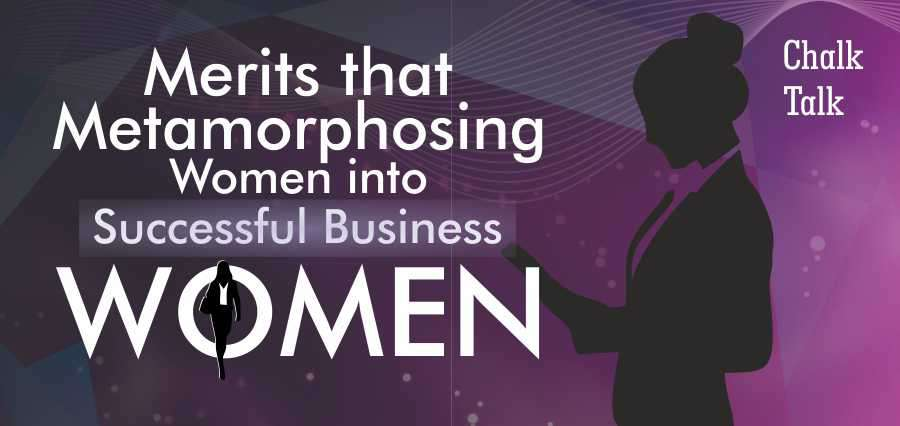 Merits Metamorphosing Women into Successful Business Women - Insights Success