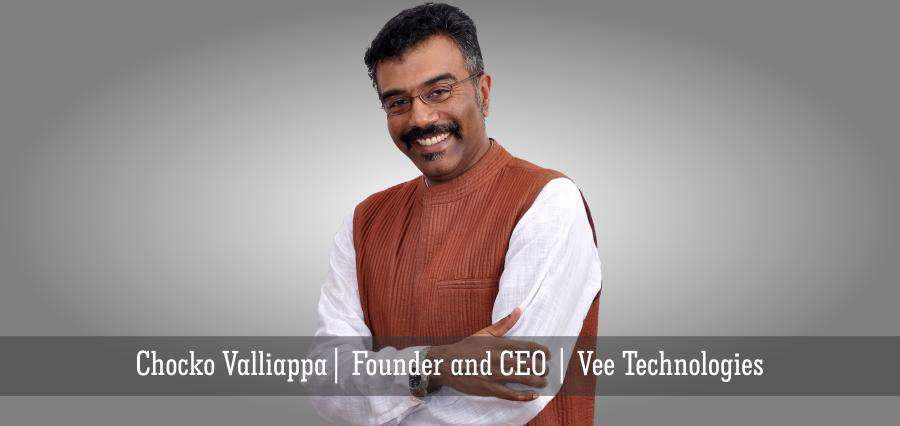 Chocko valliappa founder and CEO Vee Technologies