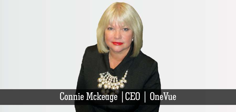 Connie Mckeage | CEO | OneVue - Insights Success