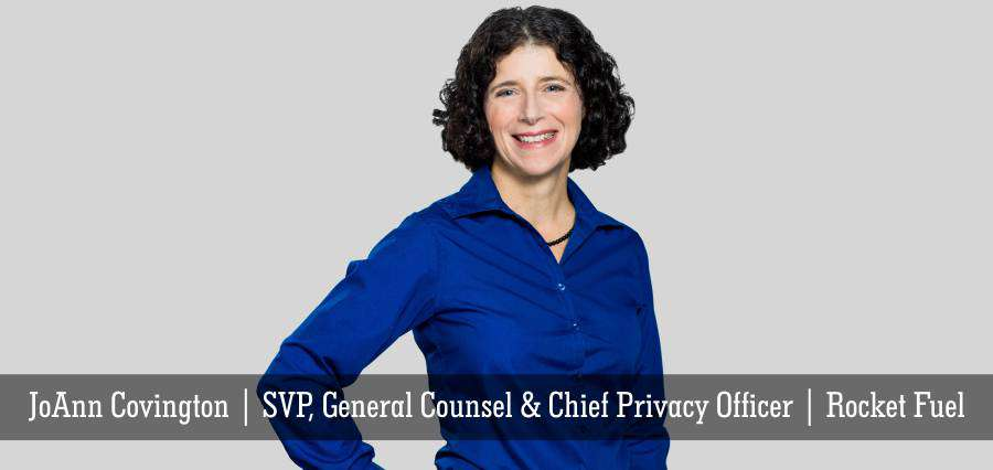 JoAnn Covington | SVP, General Counsel & Chief Privacy Officer | Rocket Fuel - Insights Success
