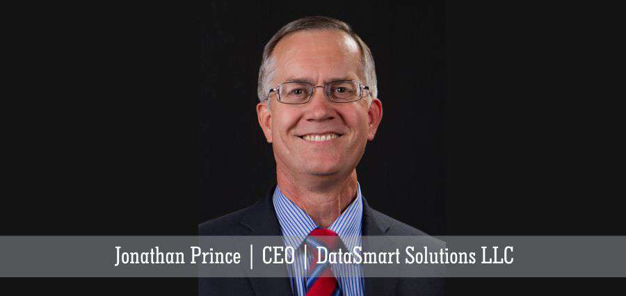 Jonathan Prince | CEO | DataSmart Solutions LLC - Insights Success