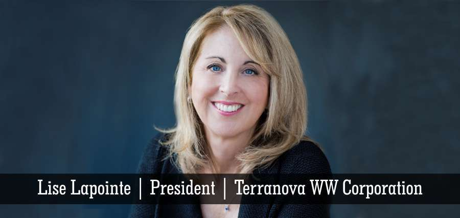 Lise Lapointe | President | Terranova WW Corporation - Insights Success