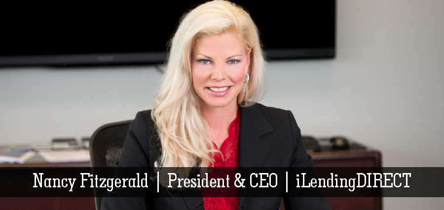 Nancy Fitzgerald | President & CEO | iLendingDIRECT - Insights Success
