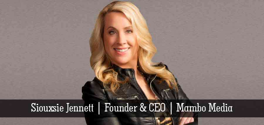 Siouxsie Jennett | Founder & CEO | Mambo Media - Insights Success