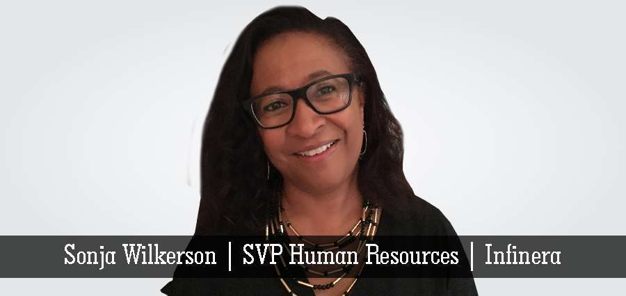 Sonja Wilkerson | SVP Human Resources | Infinera - Insights Success
