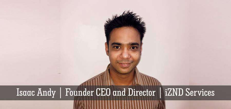Isaac Andy | Founder CEO and Director | iZND Services - Insights Success