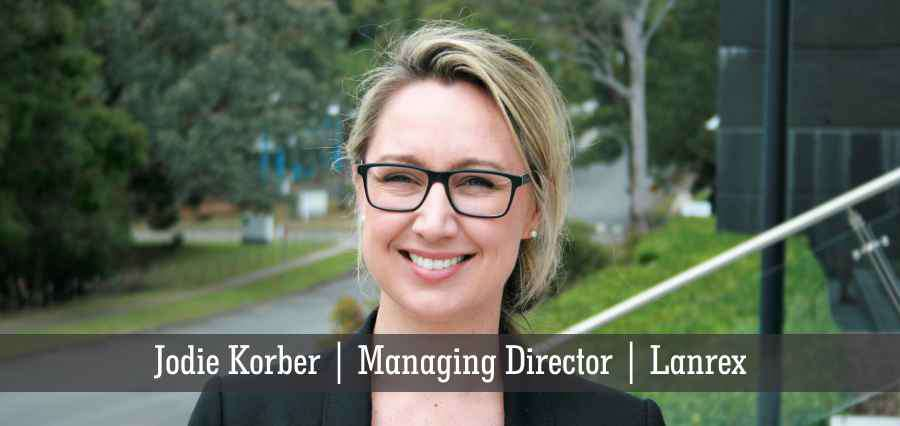 Jodie Korber | Managing Director | Lanrex - Insights Success