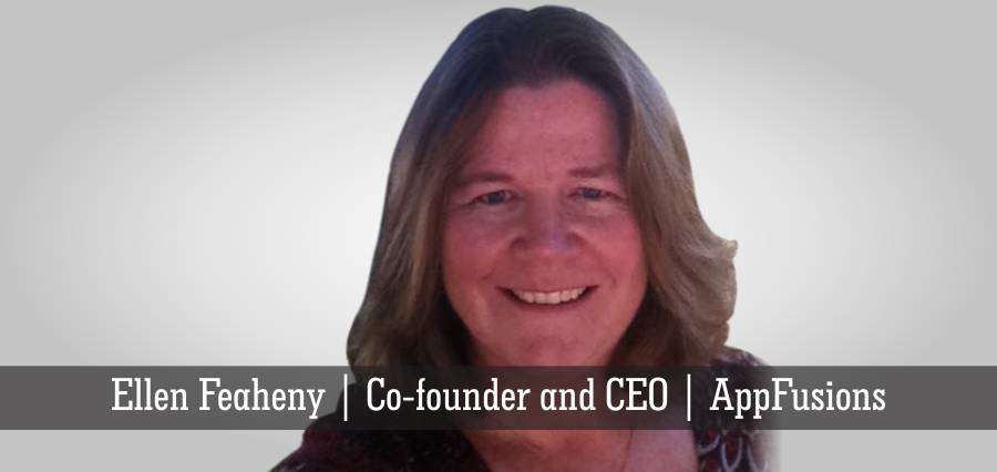 Ellen Feaheny | Co- Founder and CEO | AppFusions - Insights Success