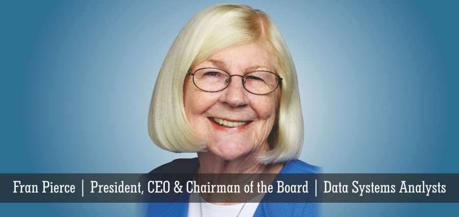Fran Pierce | President CEO & Chairman of the Board | Data Systems Analysts - Insights Success
