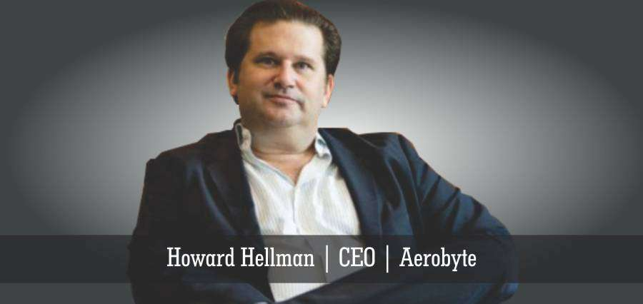 Howard Hellman | CEO | Aerobyte - Insights Success