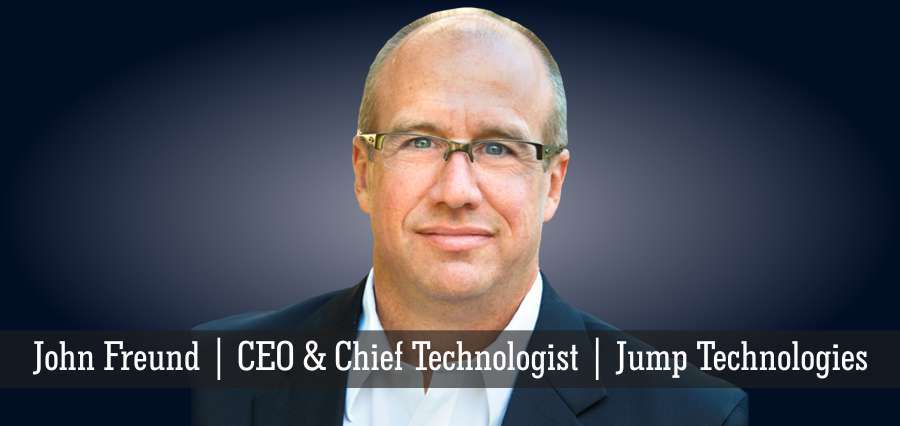 John Freund | CEO & Chief Technologist | Jump Technologies - Insights Success