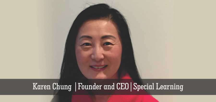 Karen Chung | Founder and CEO | Special Learning - Insights Success