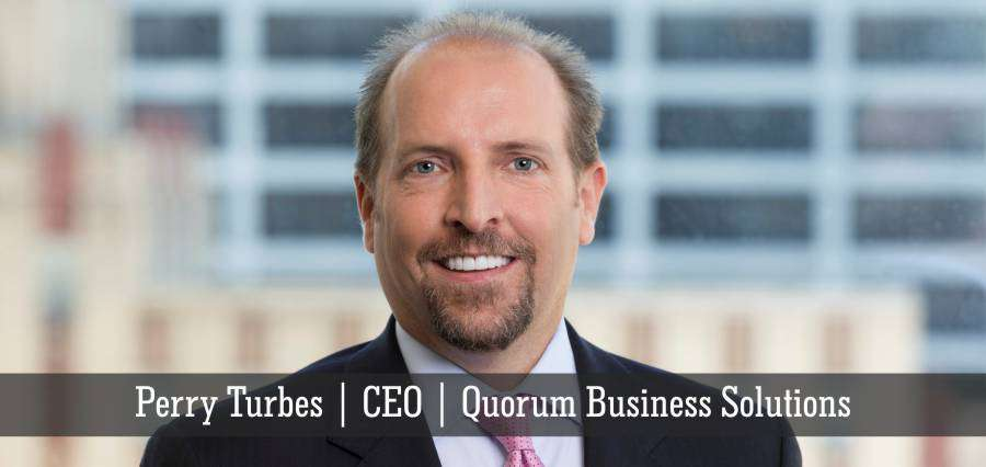 Perry Turbes | CEO | Quorum Business Solutions - Insights Success