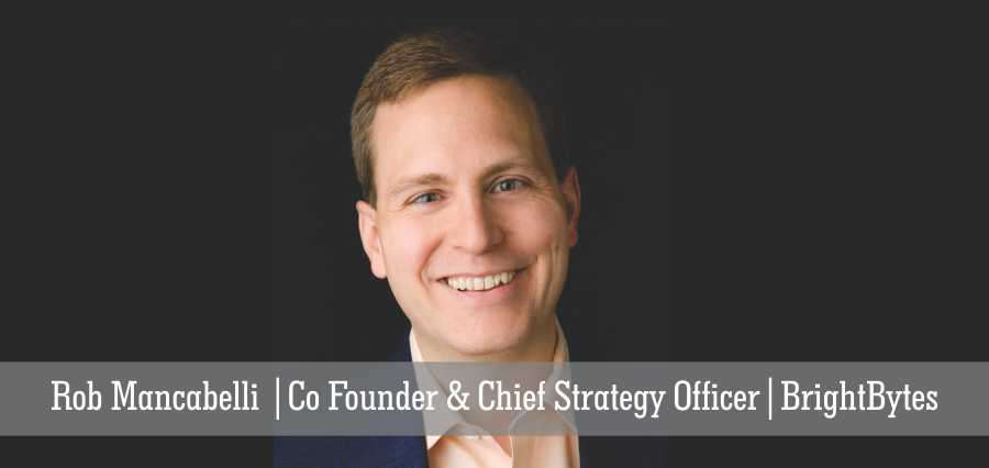 Rob Menacabelli | Co-founder & Chief Strategy Officer | BrightBytes - Insights Success