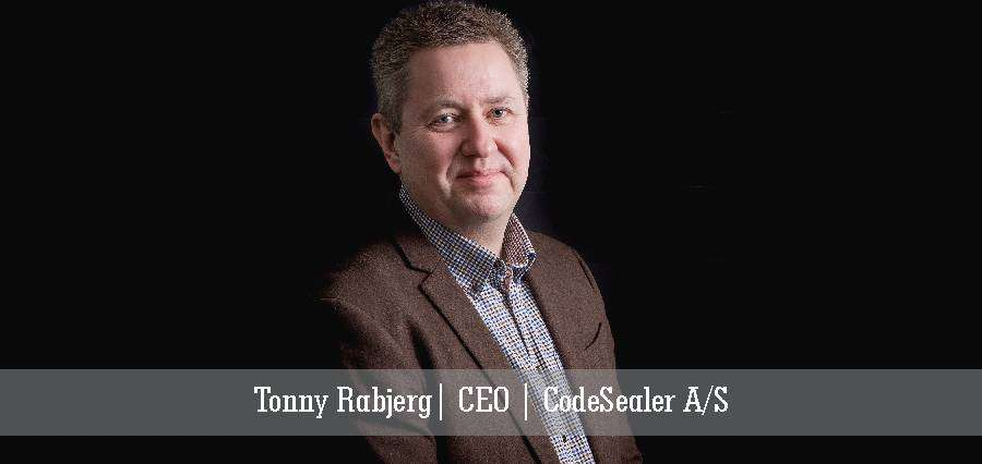 Tonny Rabjerg | CEO | CodeSealer A/S - Insights Success