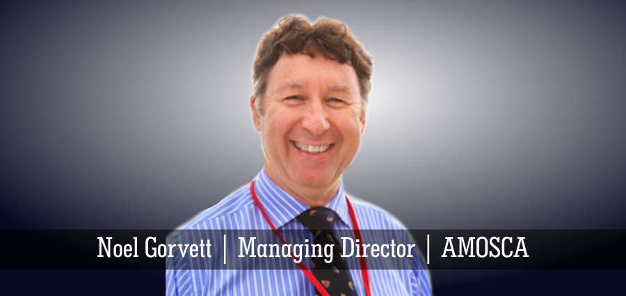 Noel Gorvett | Managing Director | AMOSCA - Insights Success