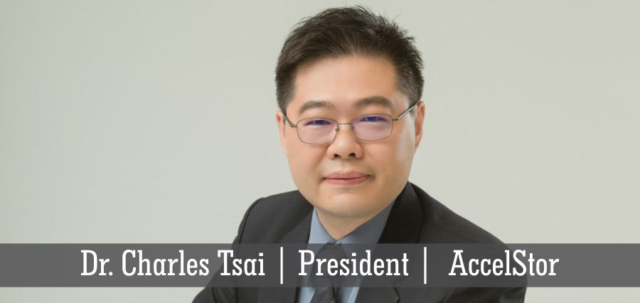 Dr. Charles Tsai | President | AccelStor - Insights Success