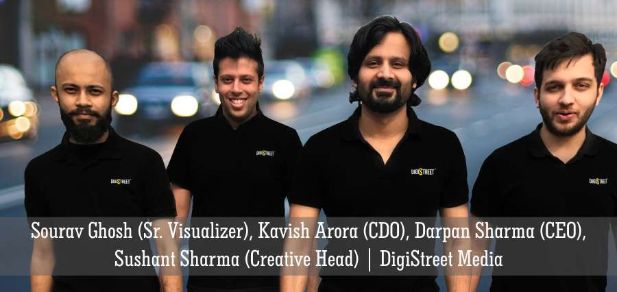 Sourav Ghosh (Sr. Visualizer), Kavish Arora (CDO), Darpan Sharma (CEO), Sushant Sharma (Creative Head) | DigiStreet Media - Insights Success