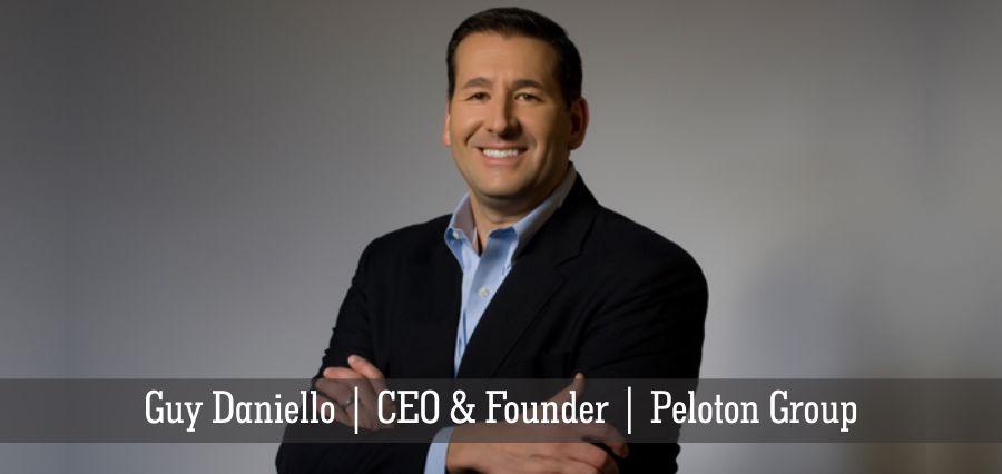 Guy Daniello | CEO & Founder | Peloton Group - Insights Success