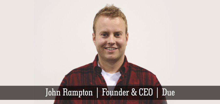 John Rampton | Founder & CEO | Due - Insights Success