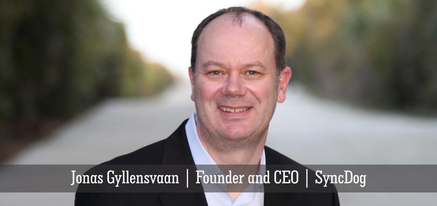 Jonas Gyllensvaan | Founder and CEO | SyncDog - Insights Success