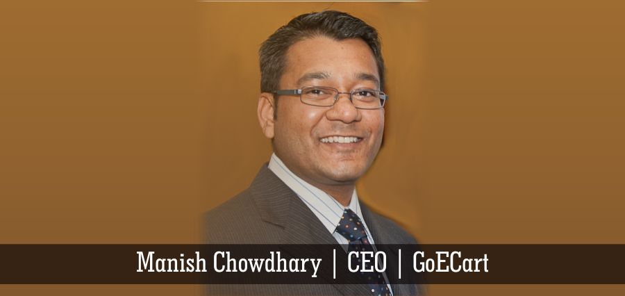Manish Chowdhary | CEO | GoECart - Insights Success