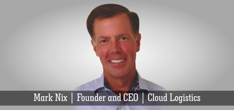 Mark Nix | Founder and CEO | Cloud Logistics - Insights Success