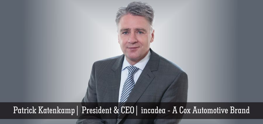 Patrick Katenkamp | President & CEO | incadea - A Cox Automotive Brand - Insights Success
