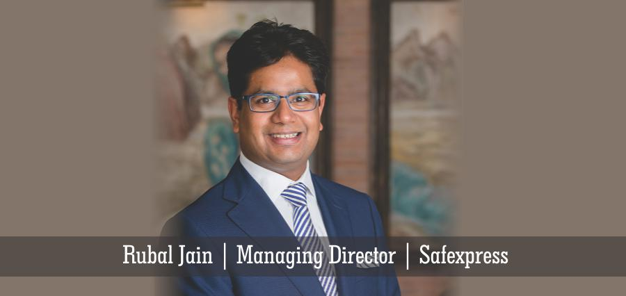 Rubal Jain | Managing Director | Safexpress - Insights Success