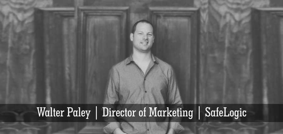 Walter Paley | Director of Marketing | SafeLogic - Insights Success