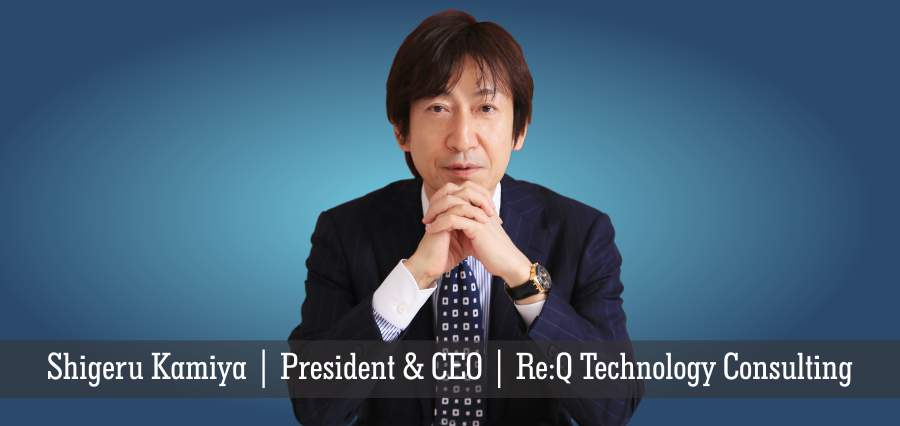 Shigeru Kamiya | President & CEO | Re: Q Technology Consulting - Insights Success