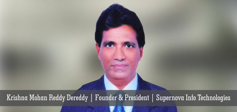Krishna Mohan Reddy Dereddy | Founder & President | Supernova Info Technologies - Insights Success