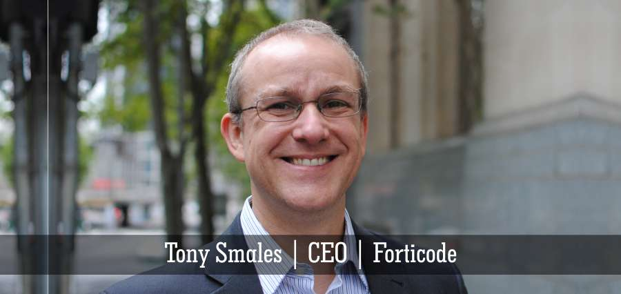Tony Smales | CEO | Forticode - Insights Success