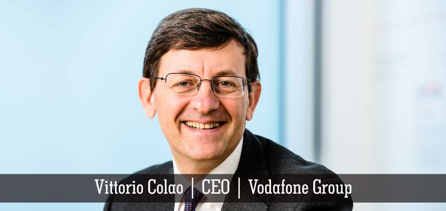 Vittorio Colao | CEO | Vodafone Group - Insights Success