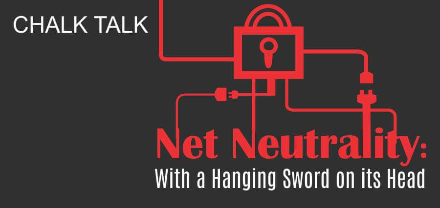 Net Neutrality: With a Hanging Sword on its Head - Insights Success