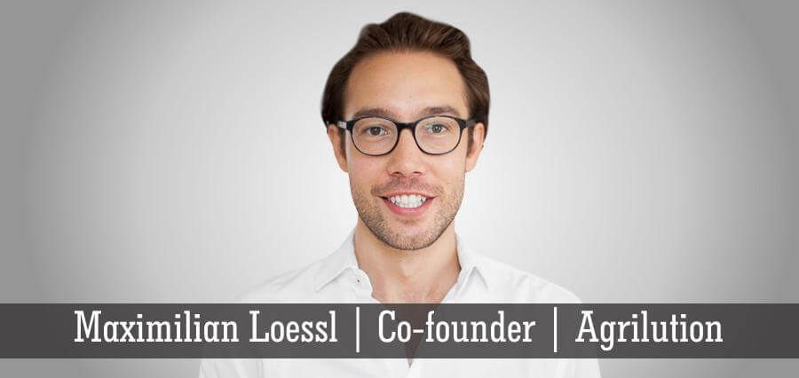 Maximilian Loessl | Co - Founder | Agrilution - Insights Success