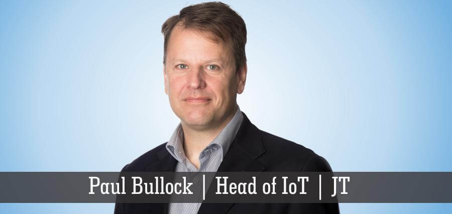 Paul Bullock | Head of IoT | JT - Insights Success