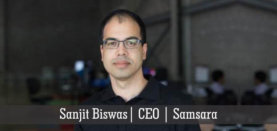 Sanjit Biswas | CEO | Samsara - Insights Success