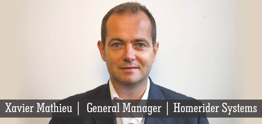 Xavier Mathieu | General Manager | Homerider Systems - Insights Success