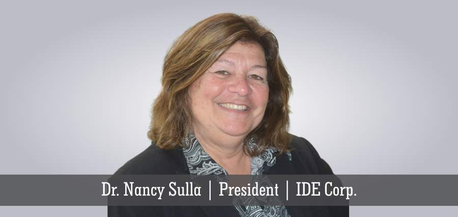 Dr. Nancy Sulla | President | IDE Corp - Insights Success