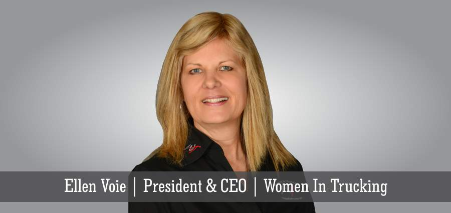 Ellen Voie | President & CEO | Women In Trucking - Insights Success