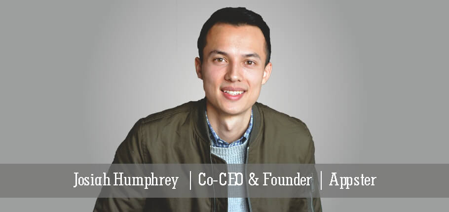 Josiah Humphrey | Co-CEO & Founder | Appster - Insights Success