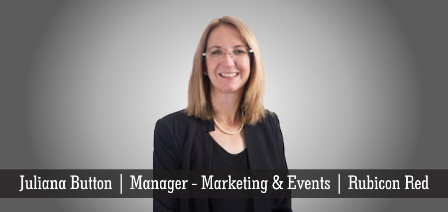 Juliana Button | Manager - Marketing & Events | Rubicon Red - Insights Success