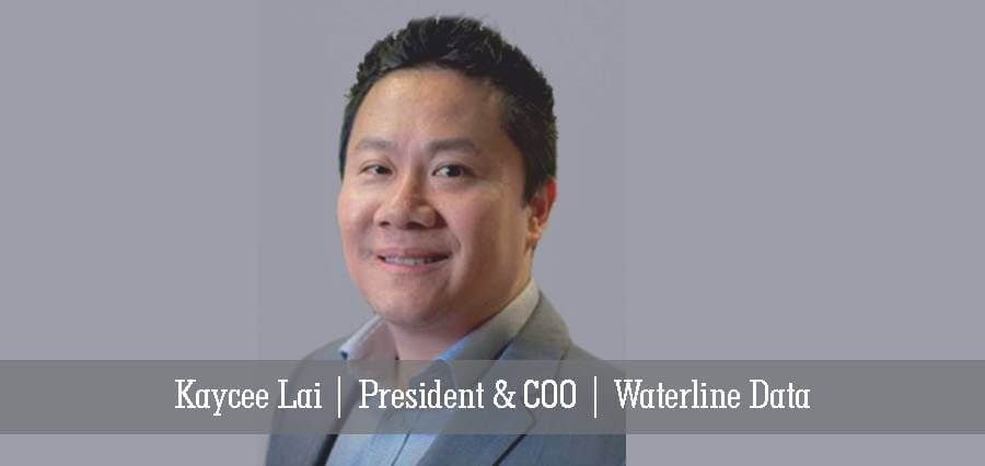 Kaycee Lai | President & COO | Waterline Data - Insights Success