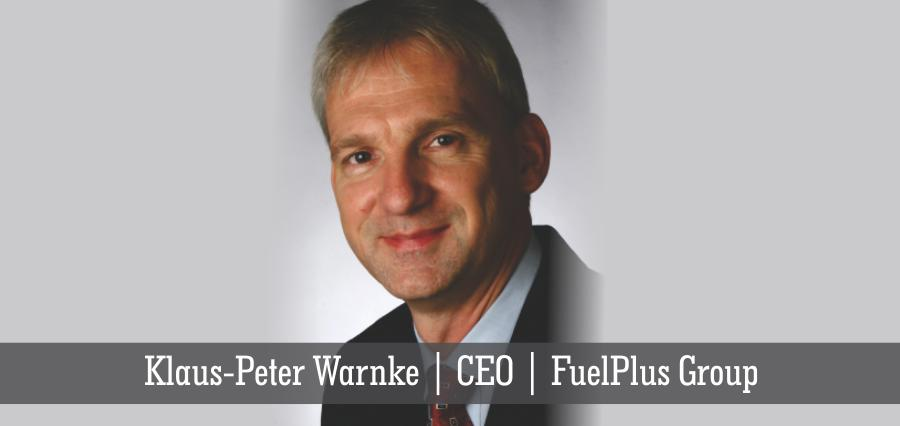 Klaus - Peter Warnke | CEO | FuelPlus Group - Insights Success