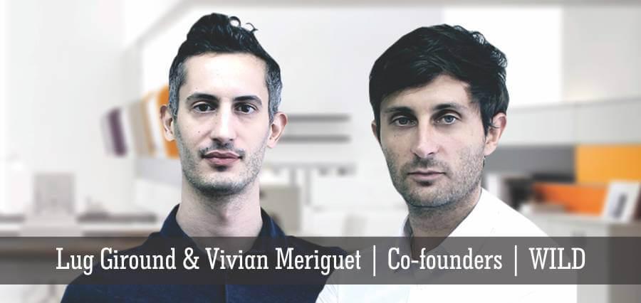 Lug Giround & Vivian Meriguet | Co - Founders | Wild - Insights Success