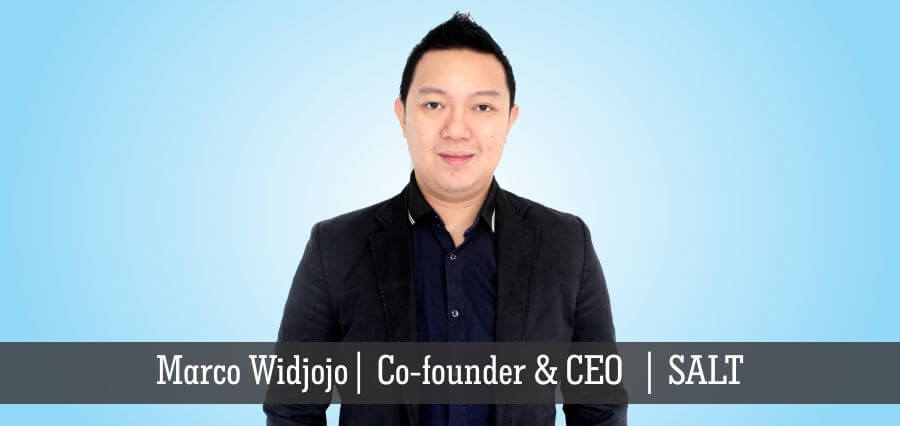 Marco Widjojo | Co-Founder & CEO | SALT - Insights Success
