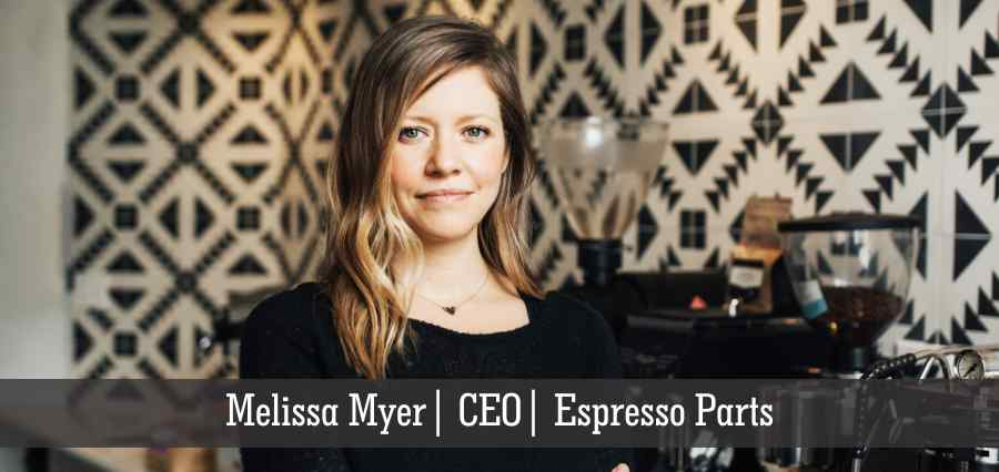 Melissa Myer | CEO | Espresso Parts - Insights Success