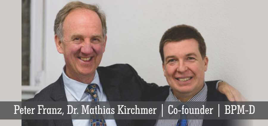 Peter Franz, Dr. Mathias Kirchmer | Co-Founder | BPM-D - Insights Success